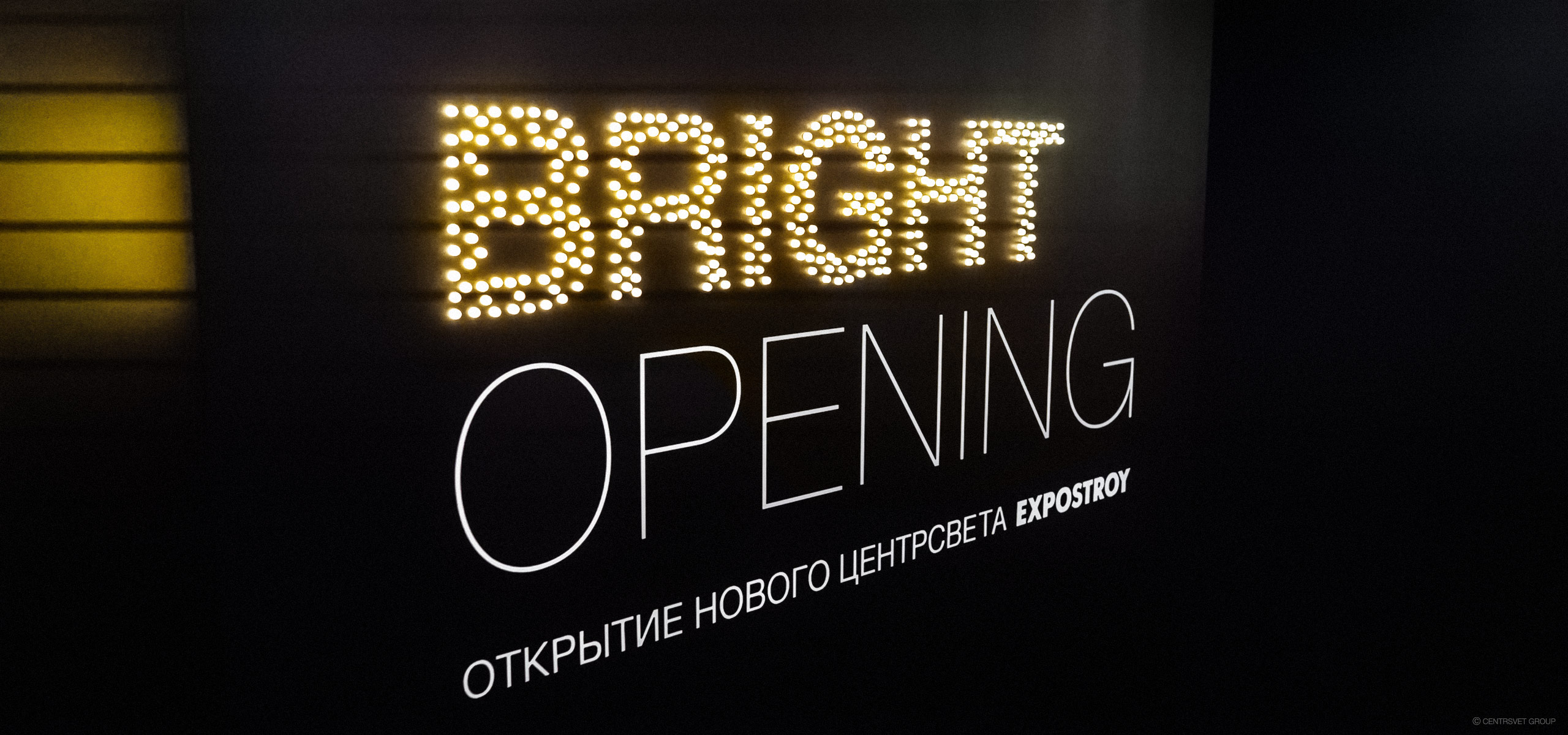 BRIGHT OPENING